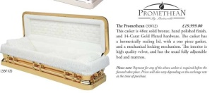 This casket retails for about $30,000. Michael Jackson and James Brown were buried in this model. It's made by the Batesville Casket Company.