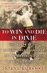 Steve Eubanks wrote about the life and death of J. Douglas Edgar in his book, To Win and Die in Dixie.