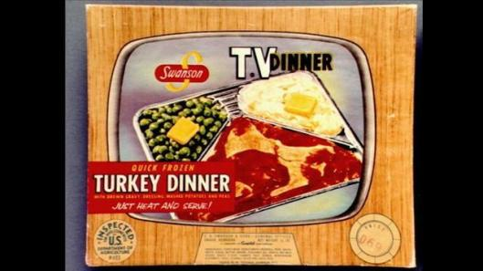 Here's what a Swanson TV dinner looked like back in the day. I confess, I liked them as a kid.